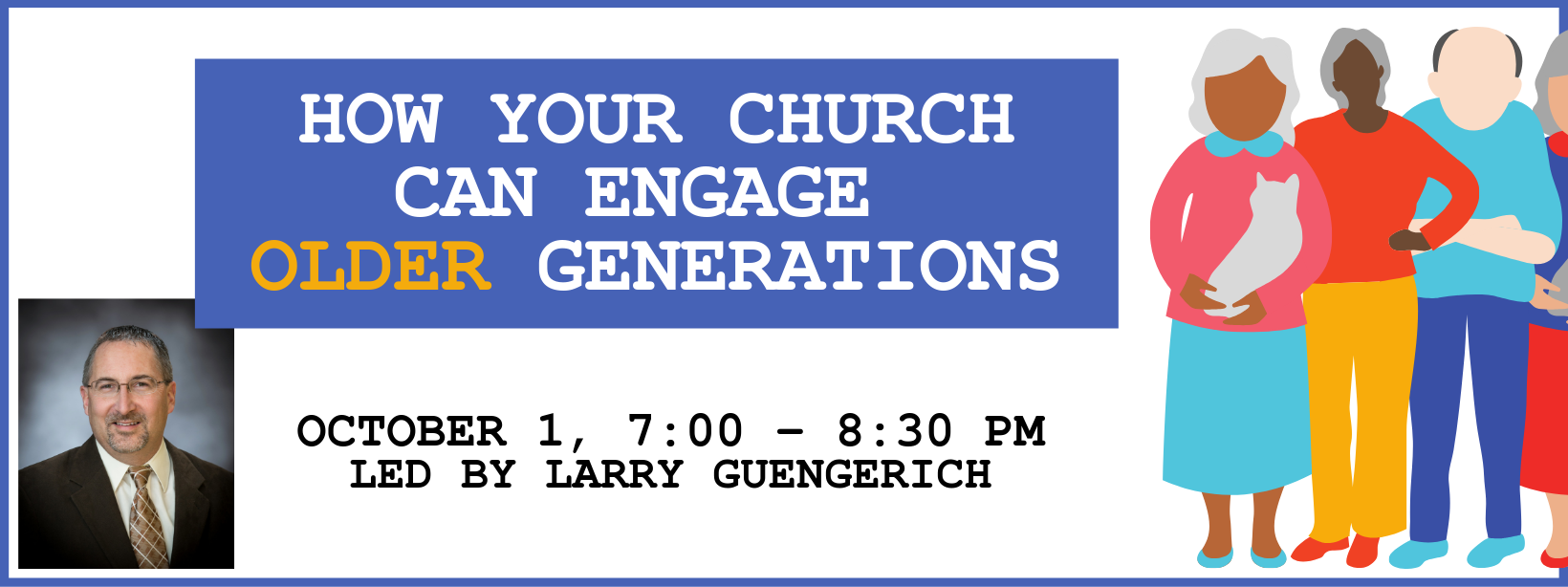 How Your Church Can Engage Older Generations