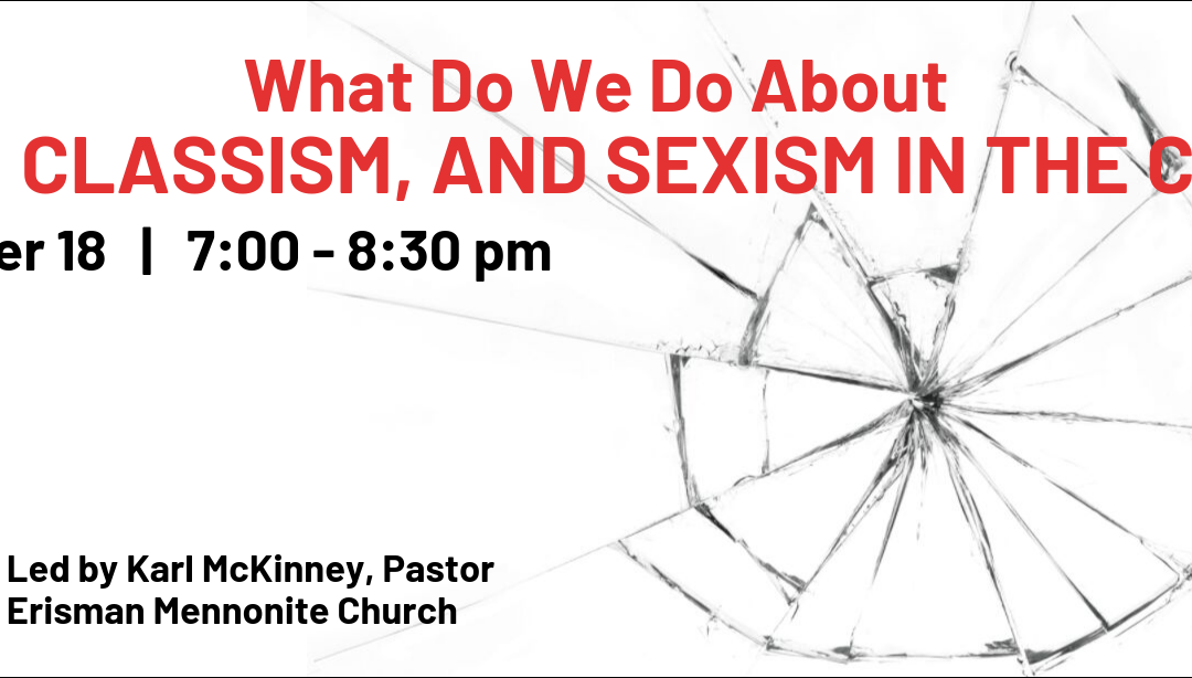 What Do We Do About Racism, Classism, and Sexism in the Church?