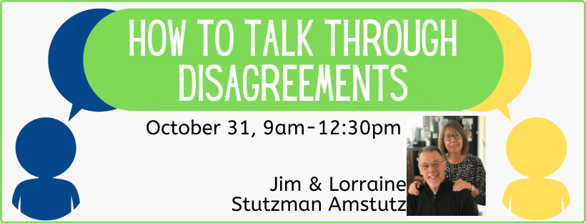How to Talk Through Disagreements