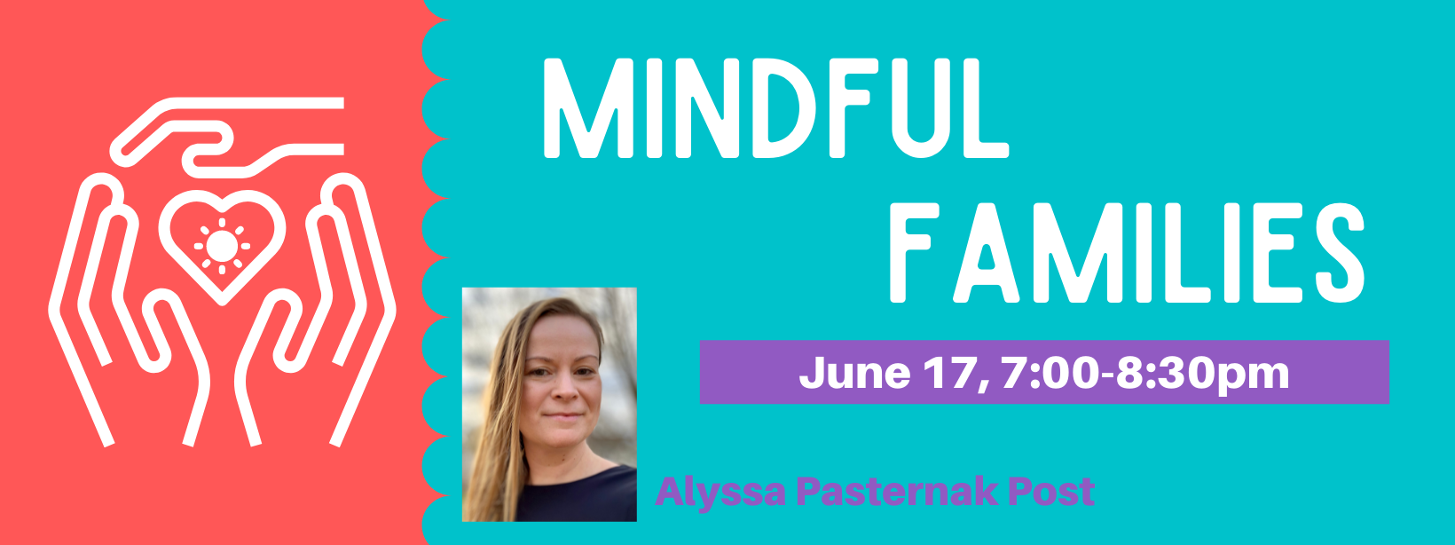 Mindful Families: Spiritual Practices for the Summer